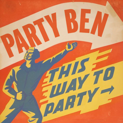 Party Ben This Way to Party